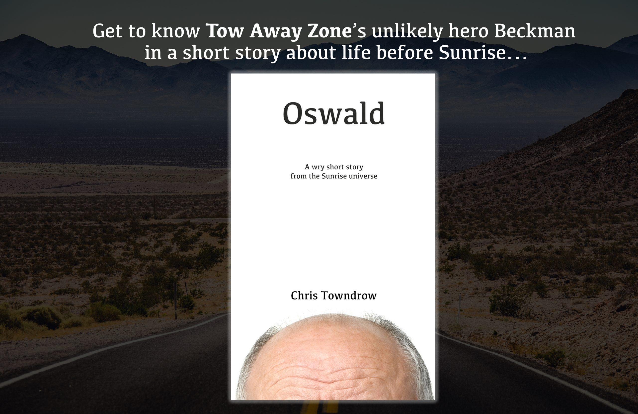 Oswald - A Sunrise short story