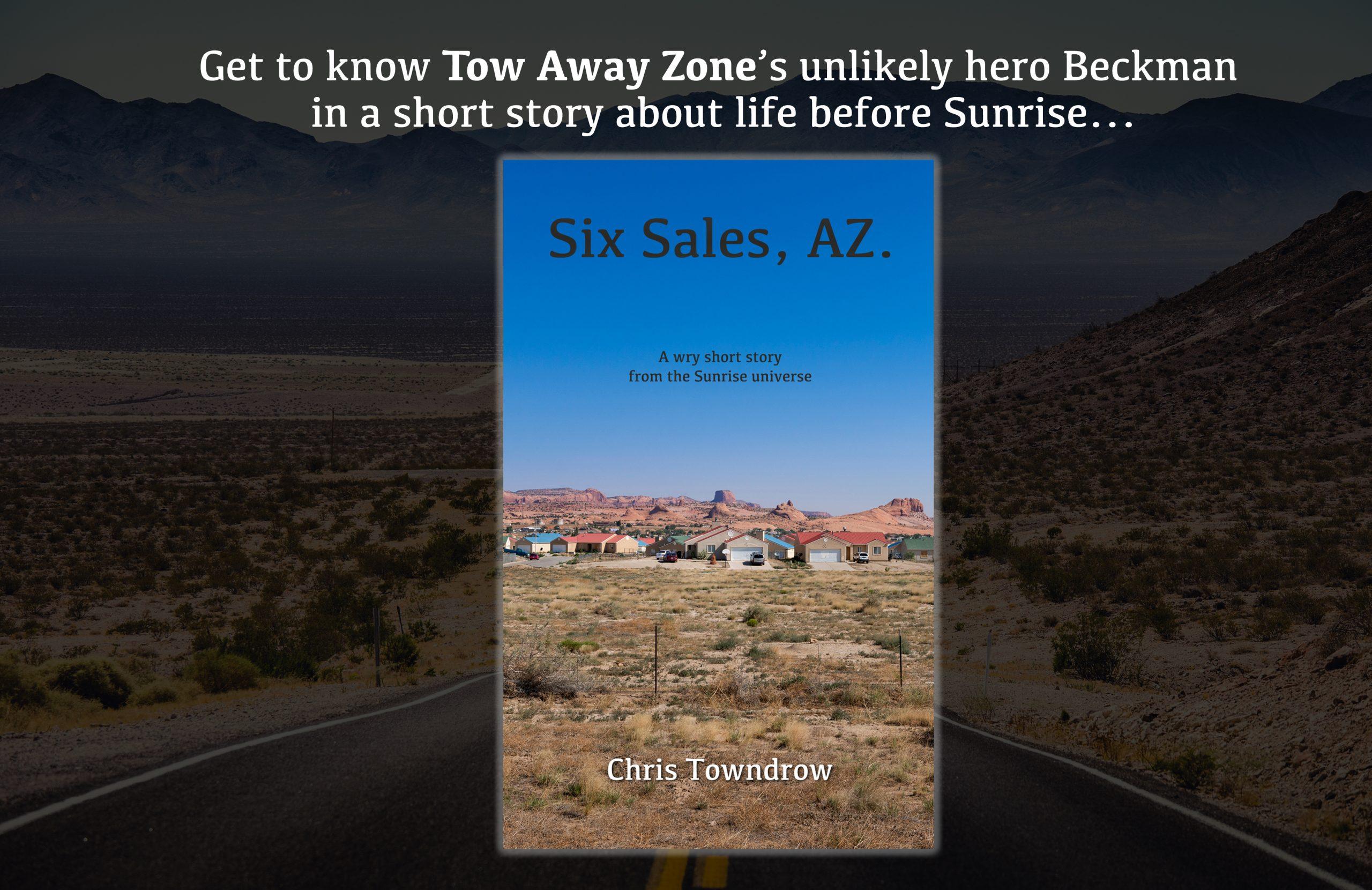 Six Sales AZ - A Sunrise short story